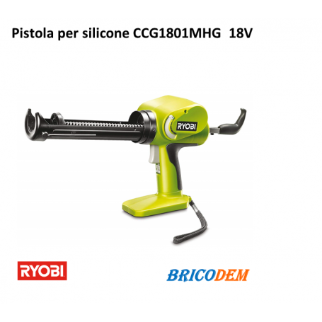 Pistola per cartucce di silicone Ryobi CCG1801MHG a batteria 18V ONE+ ancorante